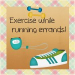 Slip In Exercise During Daily Routines