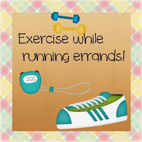exercise errands