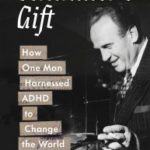 Is ADHD a Gift?